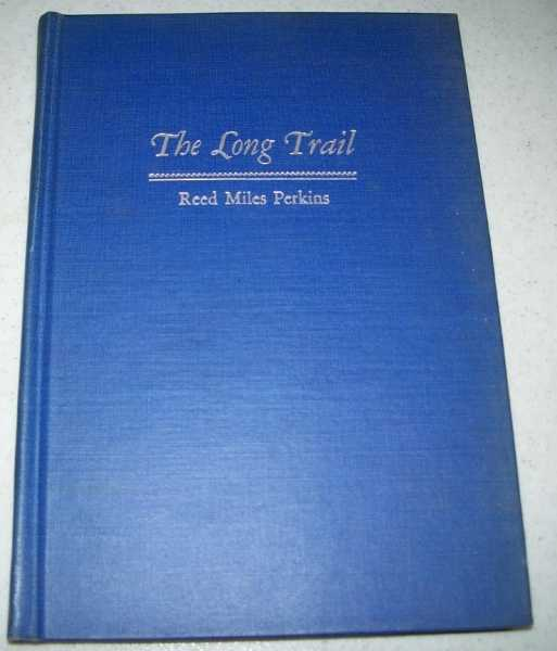 The Long Trail, Perkins, Reed Miles