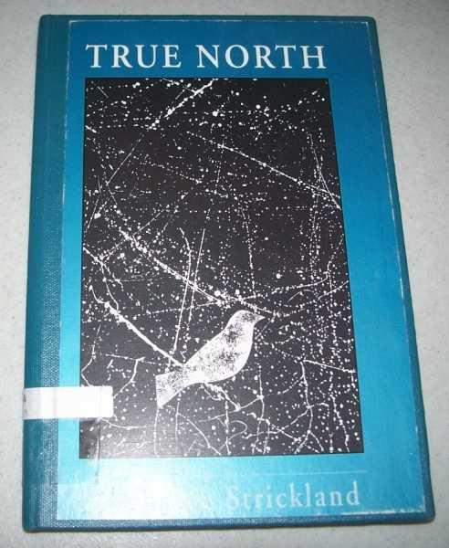 True North, Strickland, Stephanie