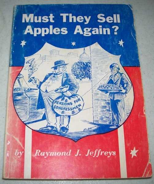 Must They Sell Apples Again?, Jeffreys, Raymond J.