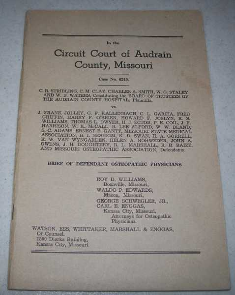 In the Circuit Court of Audrain County, Missouri: C.R. Stribling vs. J. Frank Jolley (Brief of Defendant Osteopathic Physicians), N/A