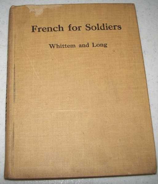 French for Soldiers Prepared for the Department of University Extension, Massachusetts Board of Education, Whittem, Arthur F. and Long, Percy W.