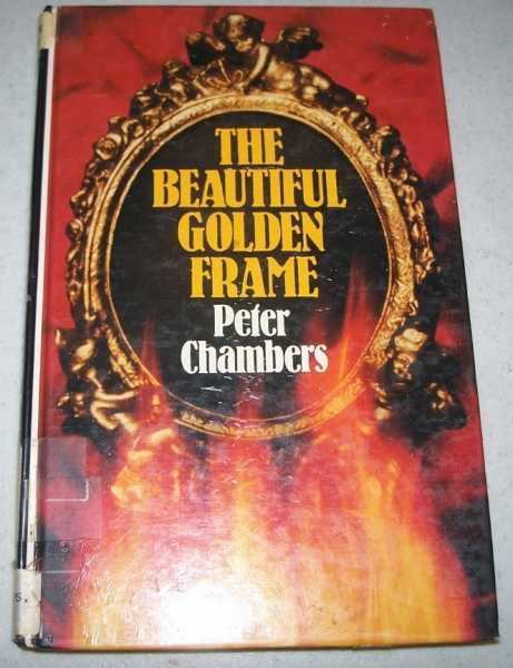The Beautiful Golden Frame (Large Print Edition), Chambers, Peter