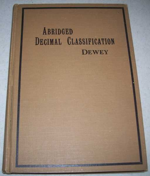 Abridged Decimal Classification and Relativ Index Edition 6, Dewey, Melvil