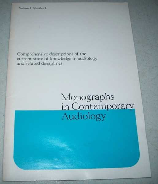 Hearing Aids and Acoustic Impedance Measurements (Monographs in Contemporary Audiology Volume 1, Number 2, November 1978), Northern, Jerry L.
