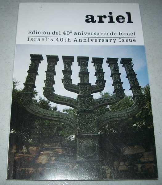Ariel: Edicion del 40 Aniversario de Israel/Israel's 40th Anniversary Issue, N/A