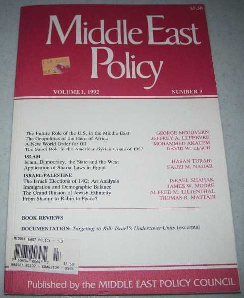 Middle East Policy Volume 1, Number 3, 1992, Various