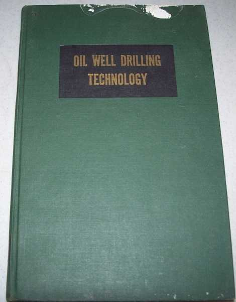 Oil Well Drilling Technology, McCray, Arthur W. and Cole, Frank W.