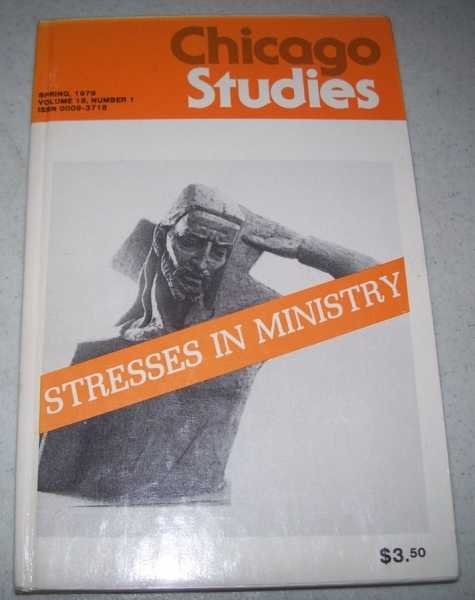 Chicago Studies Volume 18, Number 1, Spring 1979, Various