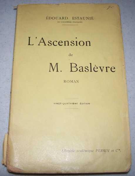 L'Ascension de M. Baslevre, Estaunie, Edouard