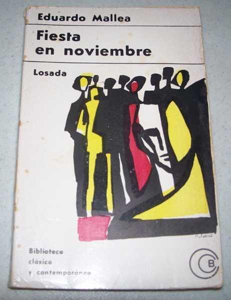 Fiesta en Noviembre, Mallea, Eduardo