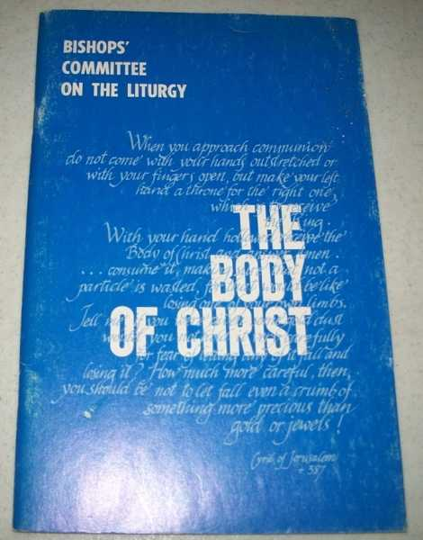 The Body of Christ (Bishops' Committee on the Liturgy), Bishops' Committee on the Liturgy