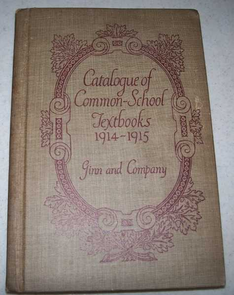 Catalogue of Textbooks for Common Schools 1914-1915, N/A