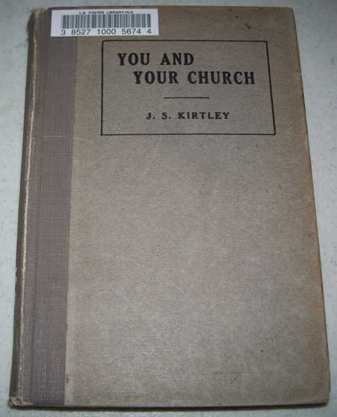You and Your Church, Kirtley, James S.