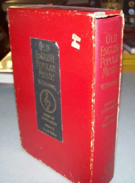 Old English Popular Music: A New Edition, Chappell, William; Wooldridge, H. Ellis (ed.)