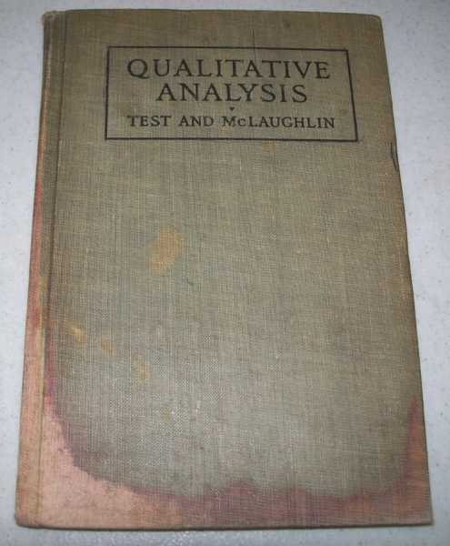Notes on Qualitative Analysis, Test, Louis Agassiz and McLaughlin, H.M.