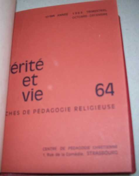Verite et Vie: Fiches de Pedagogie Religieuse October-December 1964 #64, N/A