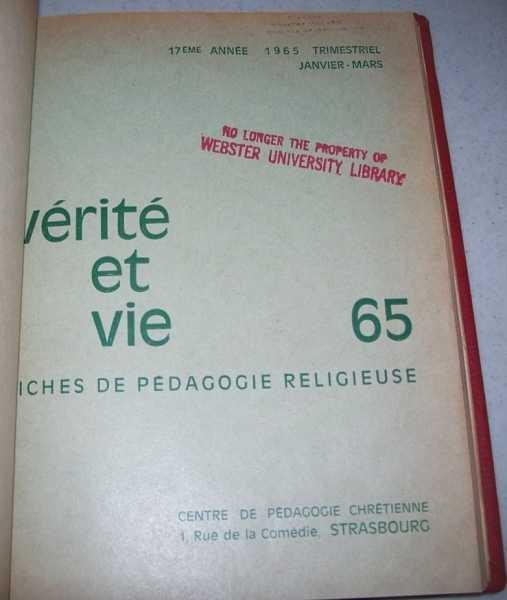 Verite et Vie: Fiches de Pedagogie Religieuse January-March 1965 #65, N/A