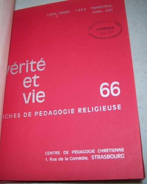 Verite et Vie: Fiches de Pedagogie Religieuse April-May 1965 #66, N/A