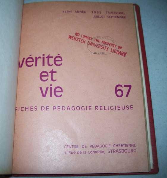 Verite et Vie: Fiches de Pedagogie Religieuse July-September 1965 #67, N/A