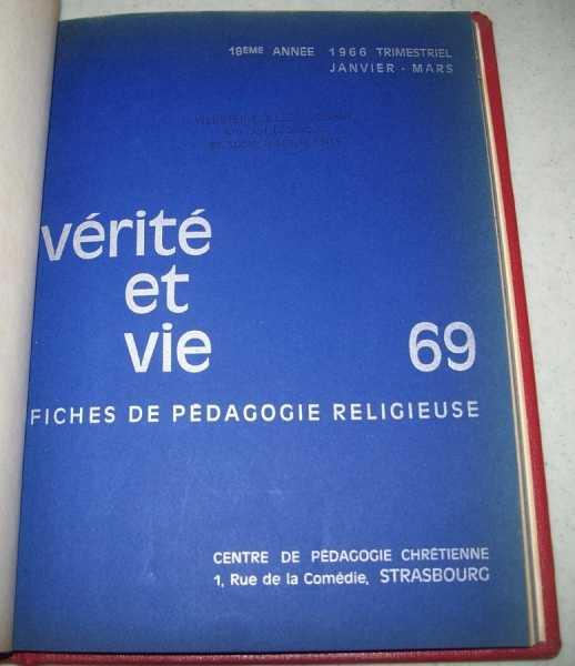 Verite et Vie: Fiches de Pedagogie Religieuse January-March 1966 #69, N/A