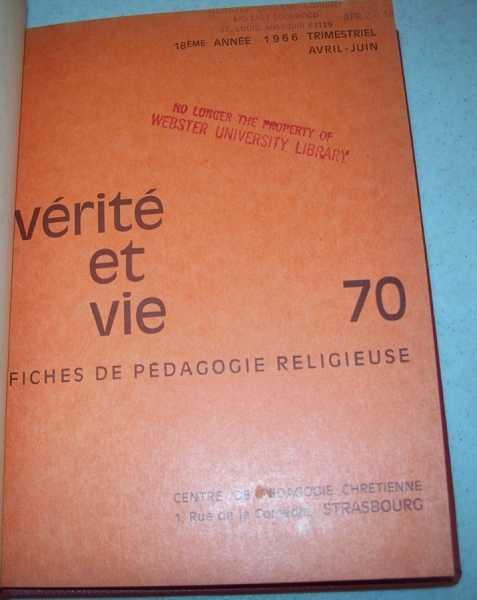 Verite et Vie: Fiches de Pedagogie Religieuse April-June 1966 #70, N/A