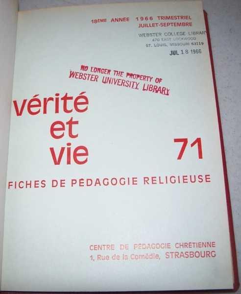 Verite et Vie: Fiches de Pedagogie Religieuse July-September 1966 #71, N/A