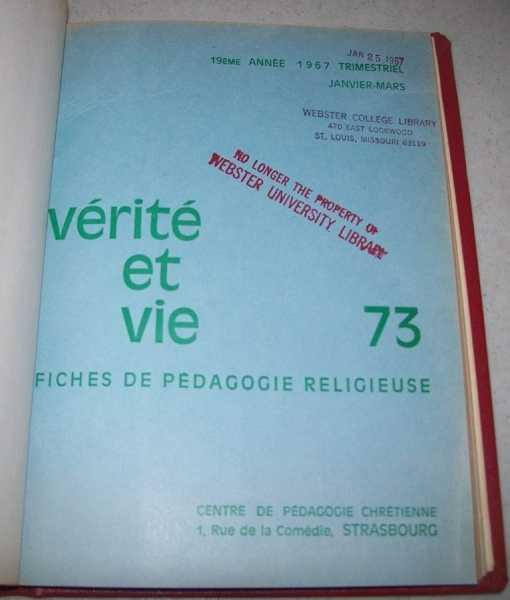 Verite et Vie: Fiches de Pedagogie Religieuse January-March 1967 #73, N/A