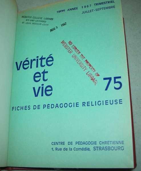 Verite et Vie: Fiches de Pedagogie Religieuse July-September 1967 #75, N/A