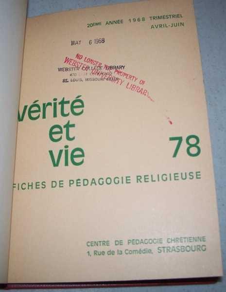 Verite et Vie: Fiches de Pedagogie Religieuse April-June 1968 #78, N/A