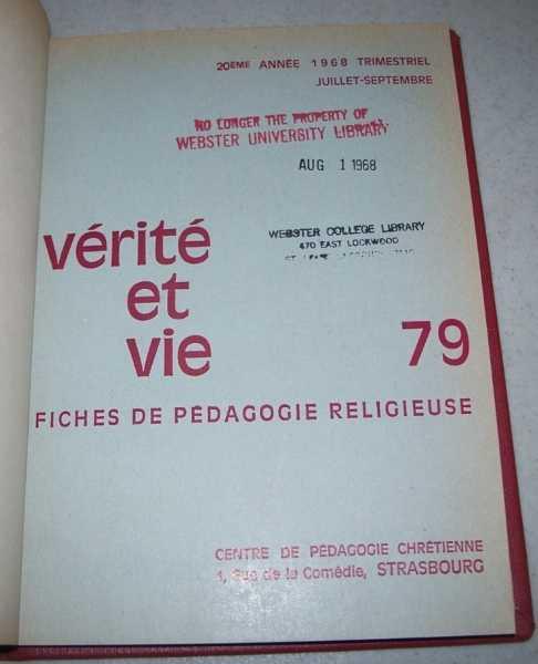 Verite et Vie: Fiches de Pedagogie Religieuse July-September 1968 #79, N/A