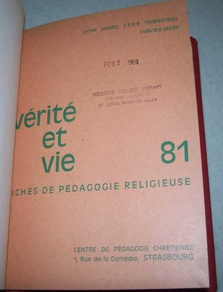 Verite et Vie: Fiches de Pedagogie Religieuse January-March 1969 #81, N/A