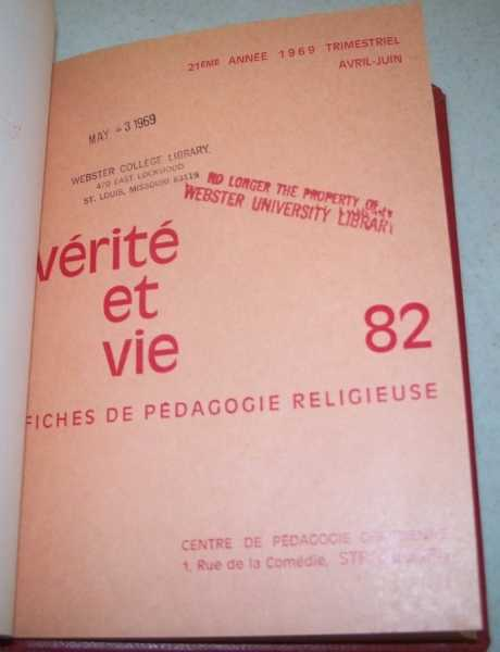 Verite et Vie: Fiches de Pedagogie Religieuse April-June 1969 #82, N/A