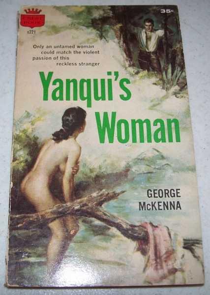 Yanqui's Woman, McKenna, George
