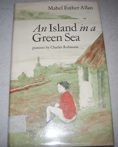 An Island in a Green Sea, Allan, Mabel Esther