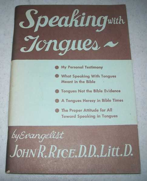 Speaking with Tongues, Rice, John R.