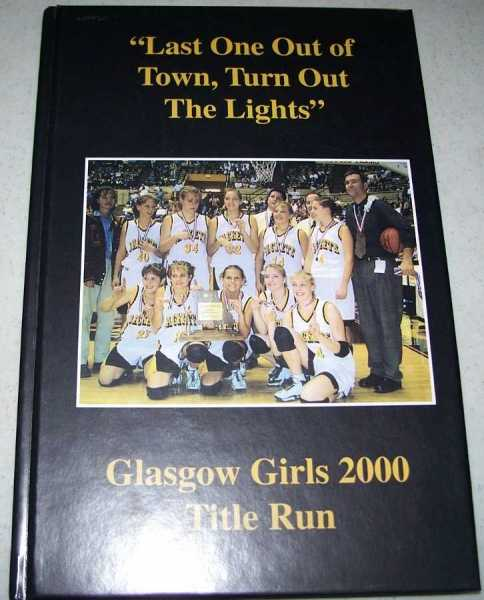 Last One Out of Town, Turn Out the Lights: Glasgow Girls 2000 Title Run, Reynolds, Mike