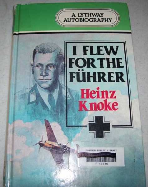 I Flew for the Fuhrer: The Story of a German Airman (Large Print), Knoke, Heinz