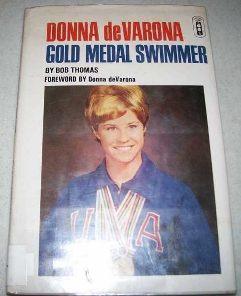 Donna deVarona: Gold Medal Swimmer, Thomas, Bob