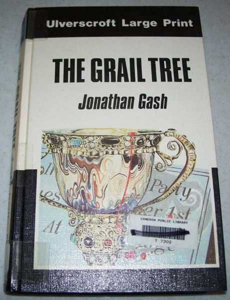 The Grail Tree (Large Print Edition), Gash, Jonathan