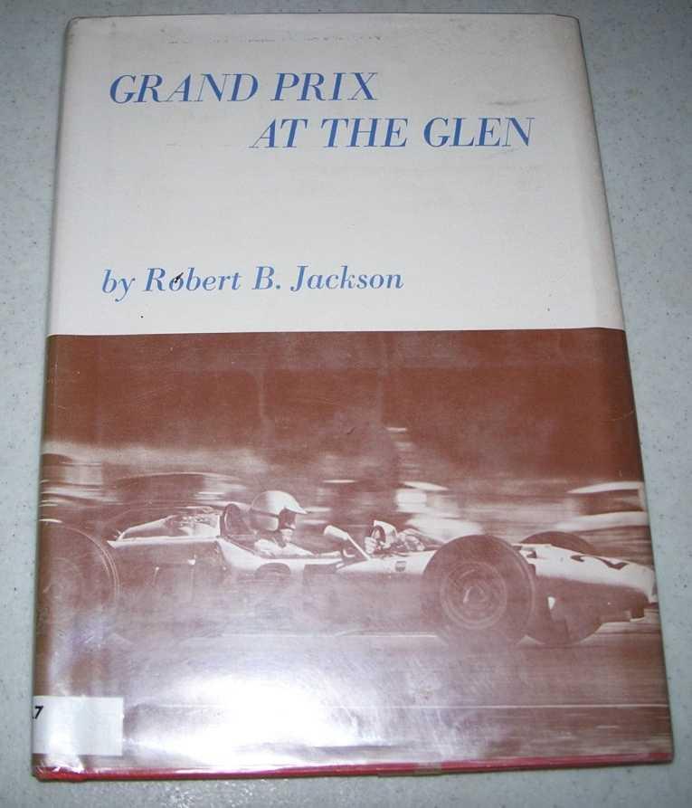 Grand Prix at the Glen, Jackson, Robert B.