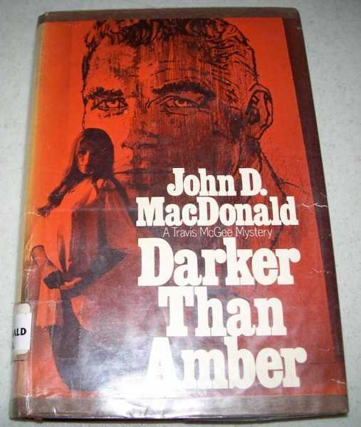 Darker Than Amber: A Travis McGee Story, MacDonald, John D.