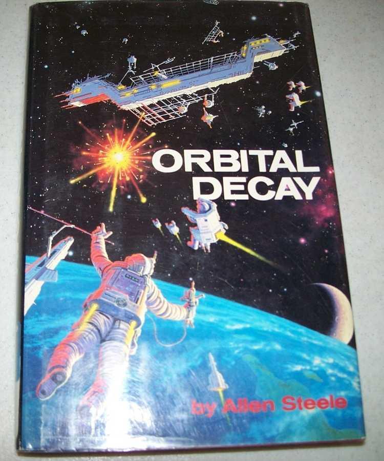 Orbital Decay, Steele, Allen M.