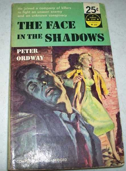 The Face in the Shadows, Ordway, Peter