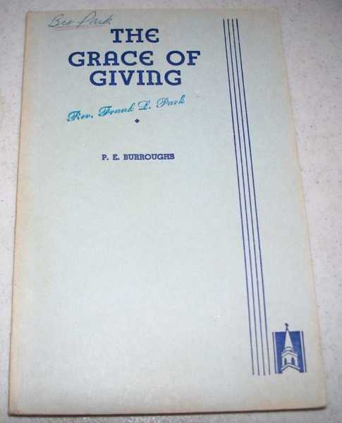 The Grace of Giving, Burroughs, P.E.