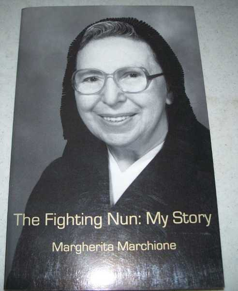 The Fighting Nun: My Story, Marchione, Margherita