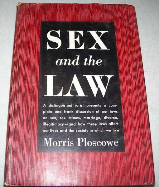 Sex and the Law, Ploscowe, Morris