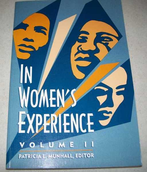In Women's Experience Volume II, Munhall, Patricia L. (ed.)