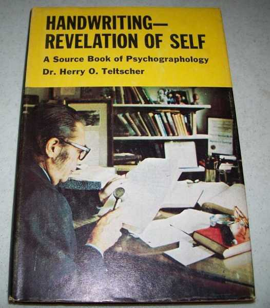 Handwriting-Revelation of Self: A Source Book of Psychographology, Teltscher, Herry O.