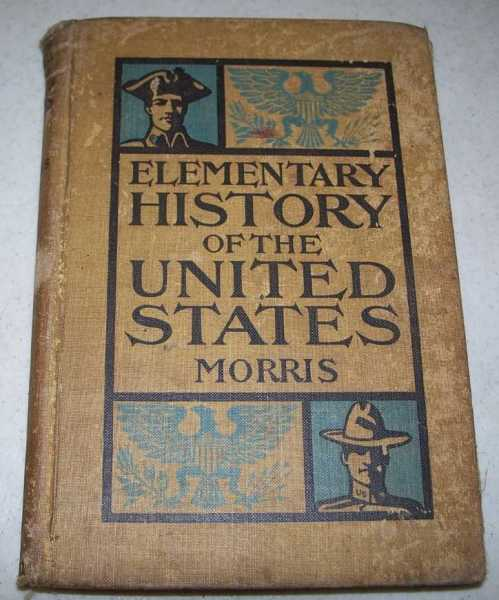 An Elementary History of the United States, Morris, Charles