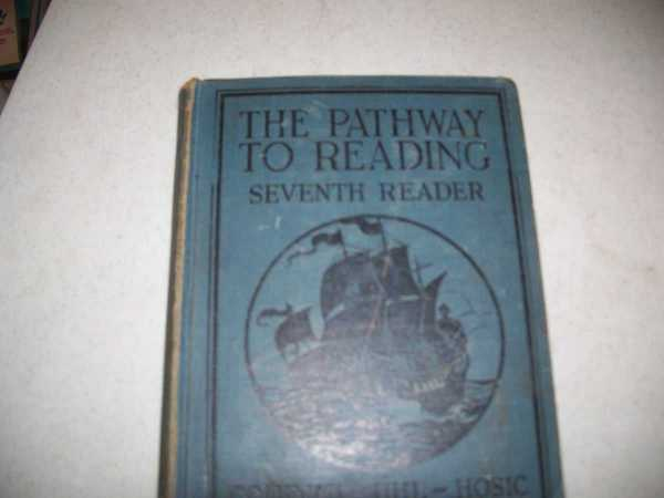 The Pathway to Reading: Seventh Reader, Coleman, Bessie Blackstone; Uhl, Willis L.; Hosic, James Fleming